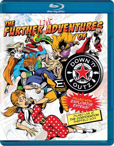 DOWN 'N OUTZ - The Further Live Adventures Of… - Blu-Ray