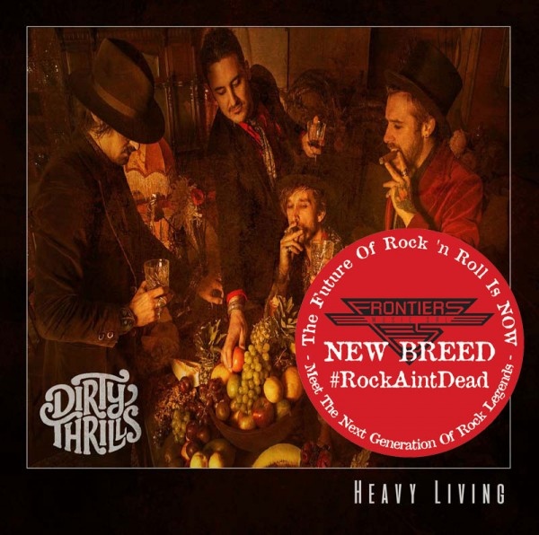 DIRTY THRILLS - Heavy Living - CD Jewelcase