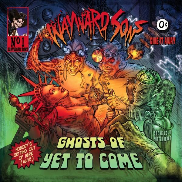 WAYWARD SONS - Ghosts Of Yet To Come - LTD. Gatefold/Black Vinyl/180 Gramm