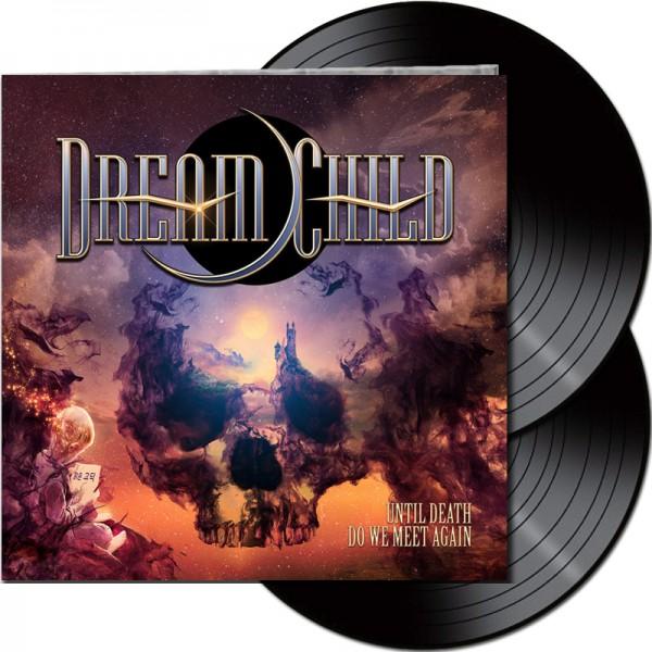 DREAM CHILD - Until Death Do We Meet Again - LTD Gatefold Black 2-LP, 180g
