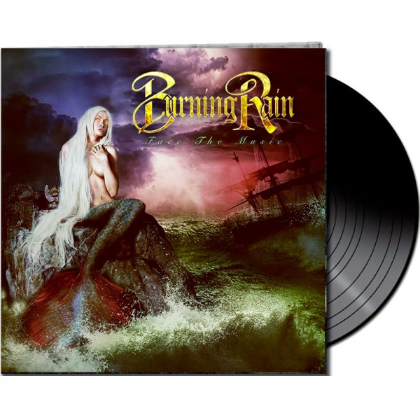 BURNING RAIN - Face The Music - LTD Gatefold Black Vinyl, 180 Gram