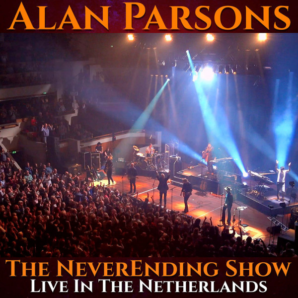 ALAN PARSONS - The NeverEnding Show: Live In The Netherlands - 2CD+DVD Digipak