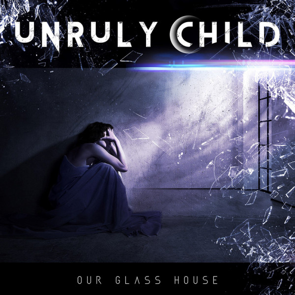 UNRULY CHILD - In Our Glass House - CD Jewelcase