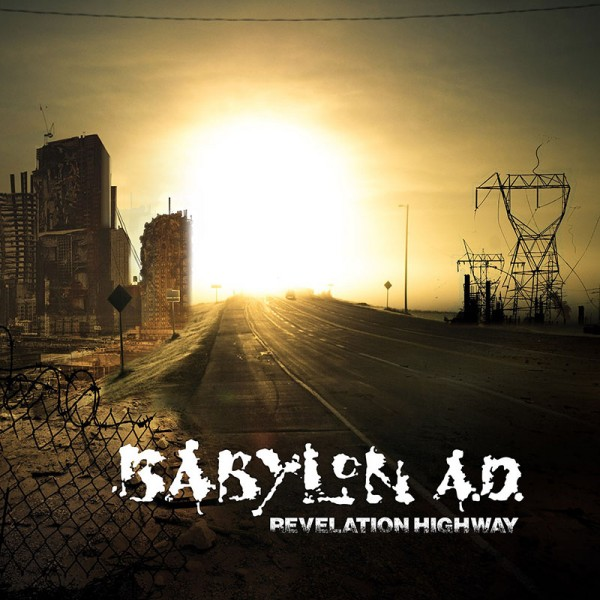 BABYLON A.D. - Revelation Highway - CD Jewel Case