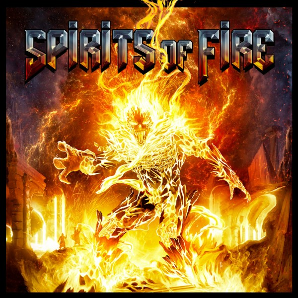 SPIRITS OF FIRE - Spirits of Fire - CD Jewelcase
