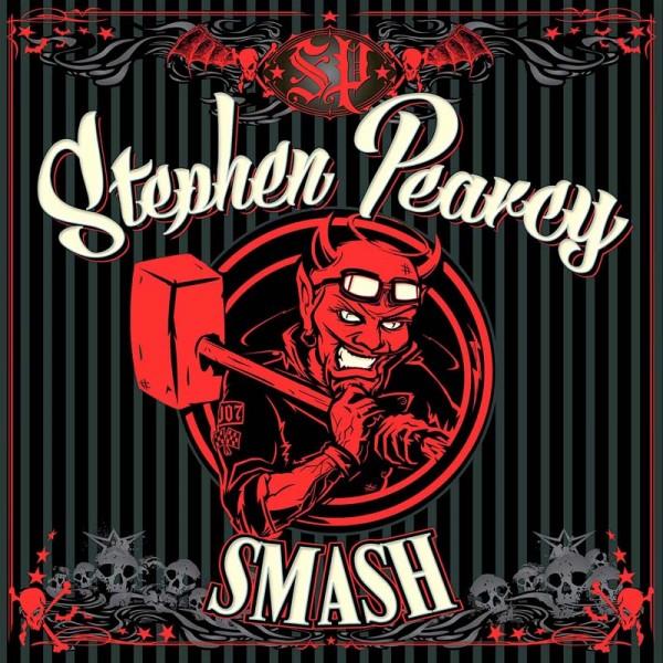 Stephen Pearcy - Smash (Ltd.Gatefold Black Vinyl, 180 Gramm)