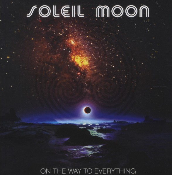 Soleil Moon - On The Way To Everything