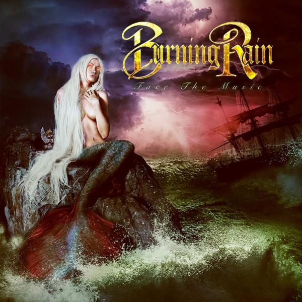 BURNING RAIN - Face The Music - CD-Jewelcase