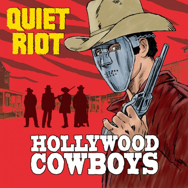 QUIET RIOT - Hollywood Cowboys - CD Jewelcase