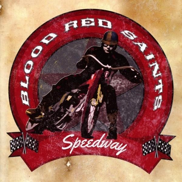 Blood Red Saints - Speedway