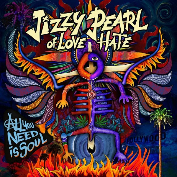 JIZZY PEARL of LOVE/HATE - All You Need Is Soul - CD Jewelcase