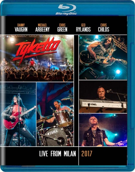 TYKETTO - Live From Milan 2017 - Blu Ray