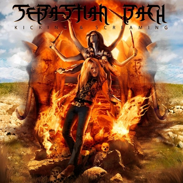 Sebastian Bach - Kicking & Screaming - Ltd. Gatefold