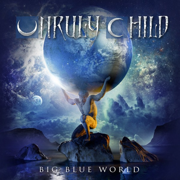UNRULY CHILD - Big Blue World - CD Jewelcase