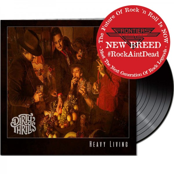 DIRTY THRILLS - Heavy Living - LTD. Gatefold/Black Vinyl/180 Gramm