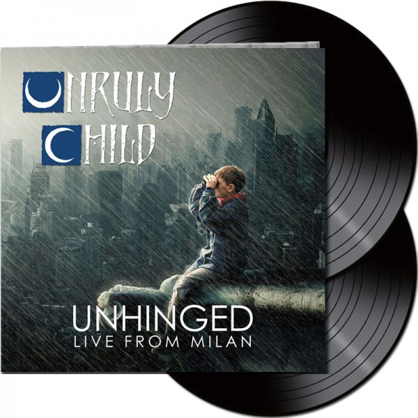 UNRULY CHILD - Unhinged: Live In Milan - LTD Gatefold Black 2 Vinyl, 180 Gram