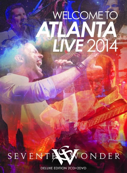 SEVENTH WONDER - Welcome To Atlanta Live 2014 - Ltd.CD+DVD-Deluxe Edition