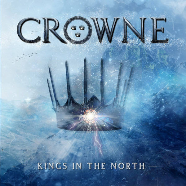 CROWNE - Kings In The North - CD Jewelcase