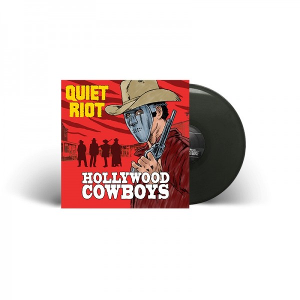 QUIET RIOT - Hollywood Cowboys - Ltd. Gatefold BLACK Vinyl, 180g