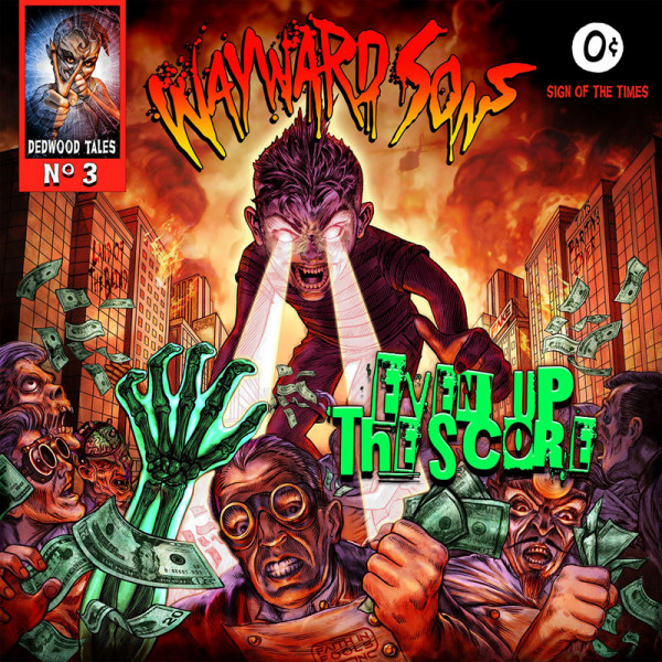 WAYWARD SONS - Even Up The Score - CD Jewelcase