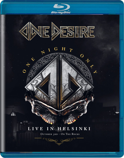 ONE DESIRE - One Night Only - Live In Helsinki - Blu-Ray