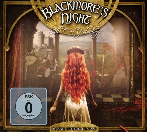 Blackmore's Night - All Our Yesterdays (Deluxe Edition Digipak)