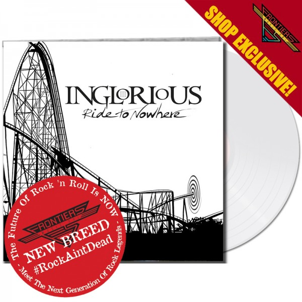 INGLORIOUS - Ride to Nowhere - LTD Gatefold CRYSTAL Vinyl, 180 Gram - SHOP EXCLUSIVE! *NEW BREED*