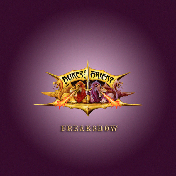 DUKES OF THE ORIENT - Freakshow - CD Jewelcase