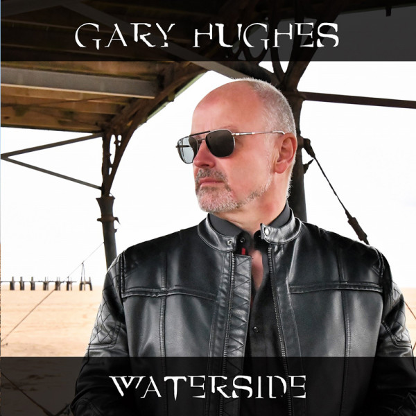 GARY HUGHES - Waterside - CD Jewelcase