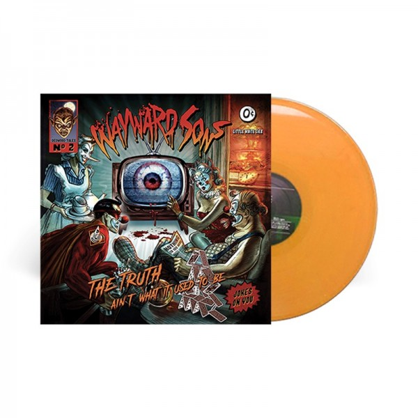 WAYWARD SONS - The Truth Ain't What It Used To Be - LTD Gatefold ORANGE Vinyl, 180 Gram - Exclusive