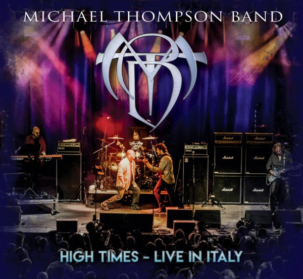 MICHAEL THOMPSON BAND - High Times - Live In Italy - CD+DVD (Jewelcase)