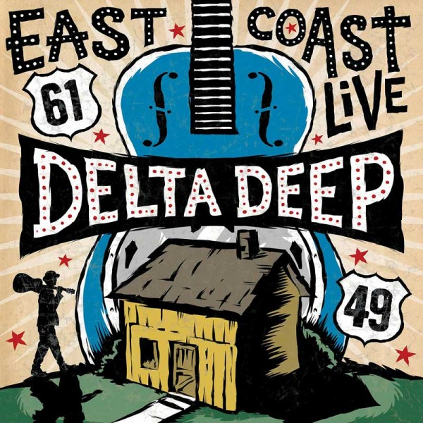 DELTA DEEP - East Coast Live - CD/DVD
