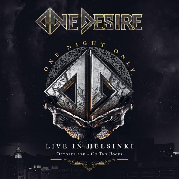 ONE DESIRE - One Night Only - Live In Helsinki - CD+DVD Jewelcase