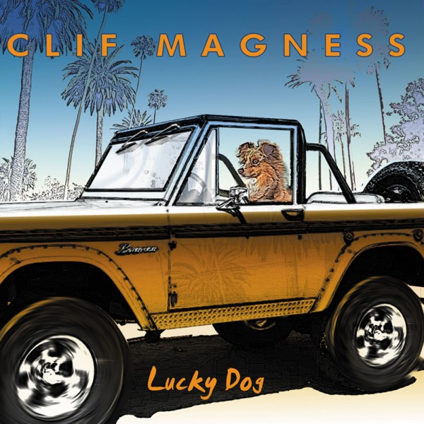 CLIF MAGNESS - Lucky Dog - CD Jewelcase