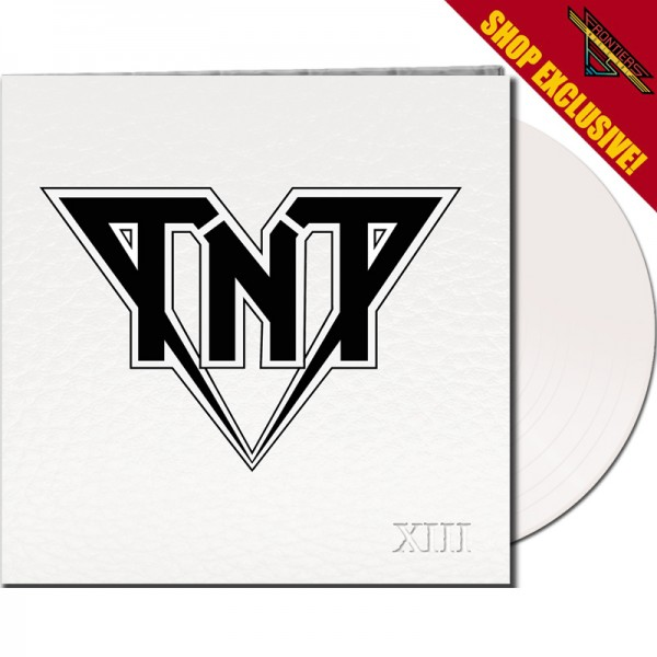 TNT - XIII - LTD Gatefold WHITE Vinyl, 180 Gram - SHOP EXCLUSIVE!