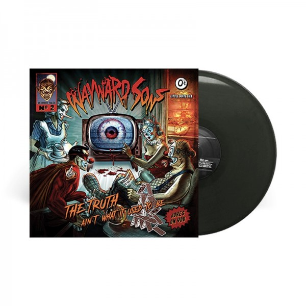 WAYWARD SONS - The Truth Ain't What It Used To Be - LTD Gatefold BLACK Vinyl, 180 Gram