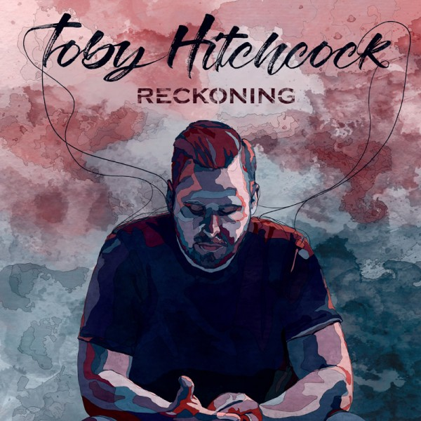 TOBY HITCHCOCK - Reckoning - CD Jewelcase