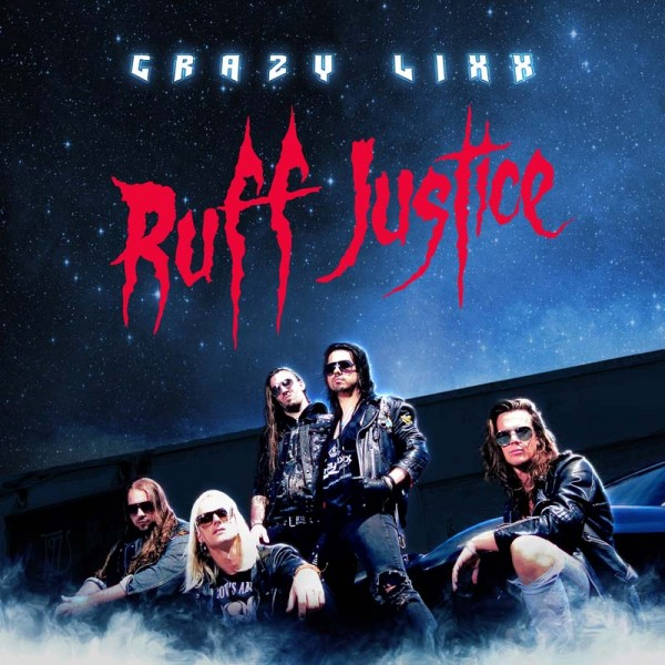 Crazy Lixx - Ruff Justice - CD