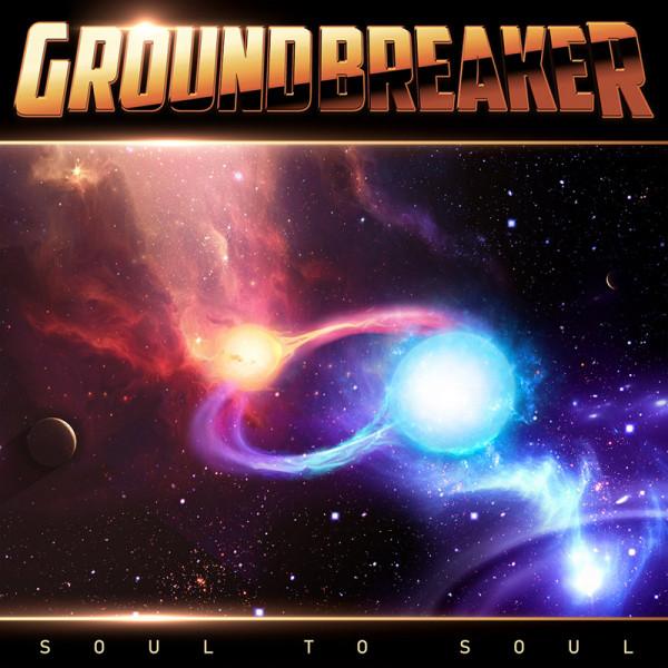 GROUNDBREAKER - Soul To Soul - CD Jewelcase