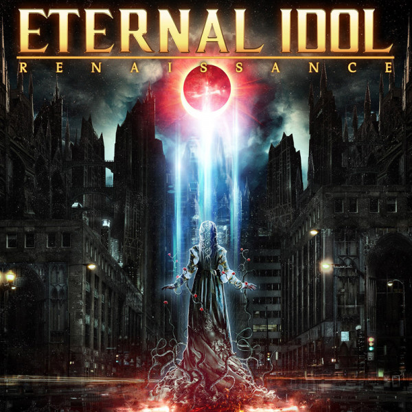 ETERNAL IDOL - Renaissance - CD Jewelcase