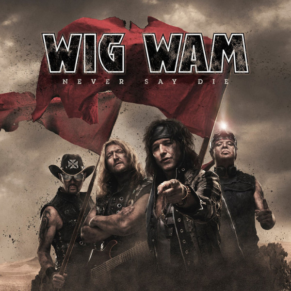 WIG WAM - Never Say Die - CD Jewelcase