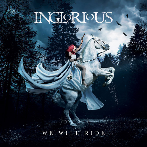 INGLORIOUS - We Will Ride - CD Jewelcase