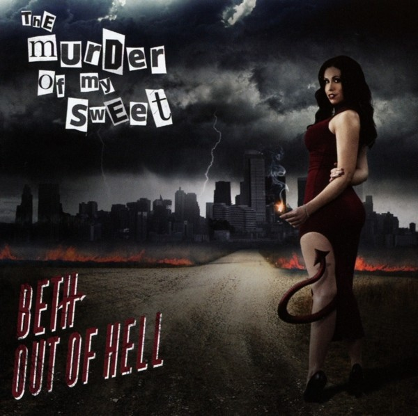 The Murder Of My Sweet - Beth Out Of Hell - CD