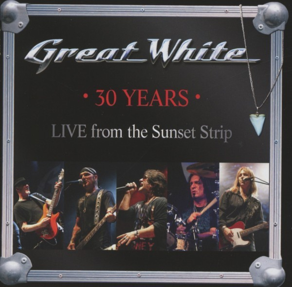 Great White - 30 Years-Live From The Sunset Strip