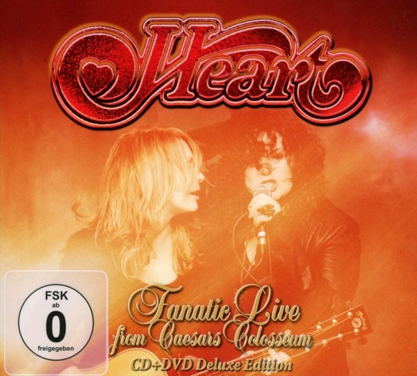 HEART - Fanatic Live From Caesars Colosseum - CD+DVD-Digipak