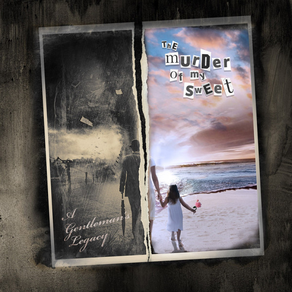 THE MURDER OF MY SWEET - A Gentleman's Legacy - CD Jewelcase