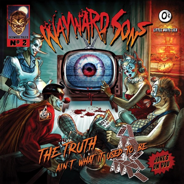 WAYWARD SONS - The Truth Ain't What It Used To Be - CD Jewelcase