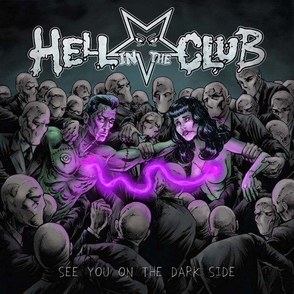 HELL IN THE CLUB - See You On The Dark Side - CD Jewelcase